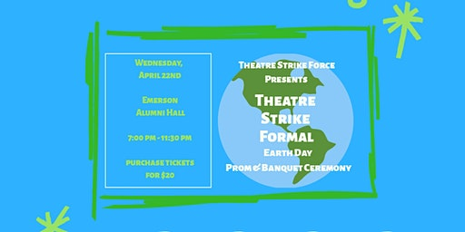 Theatre Strike Formal: Prom & Banquet Ceremony