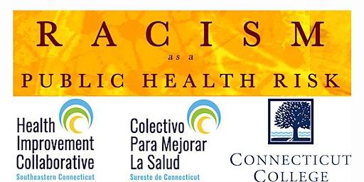 RACISM AS A PUBLIC HEALTH RISK
