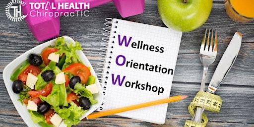 Wellness Orientation Workshop (WOW)