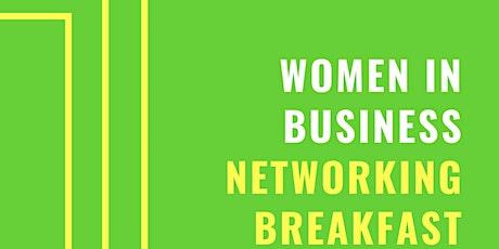 Women In Business Networking Breakfast tickets