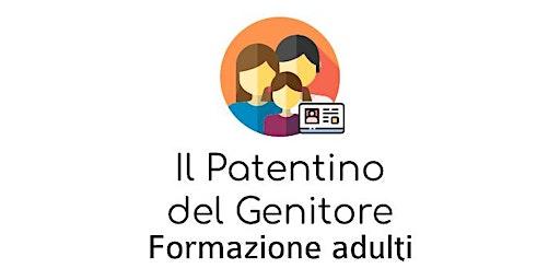 Il Patentino del Genitore - Incontro 3
