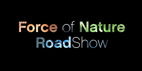 Force of Nature Roadshow NASHVILLE tickets