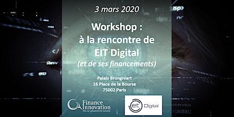 Workshop : à la rencontre de EIT Digital (et de ses financements) billets