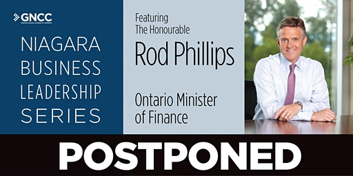 Niagara Business Leadership Series with The Honourable Rod Phillips, Minister of Finance
