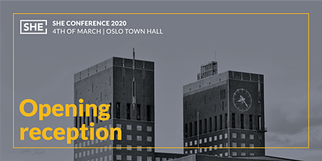 Personal Invitation to Oslo Town Hall - Opening reception for SHE Conference Tickets