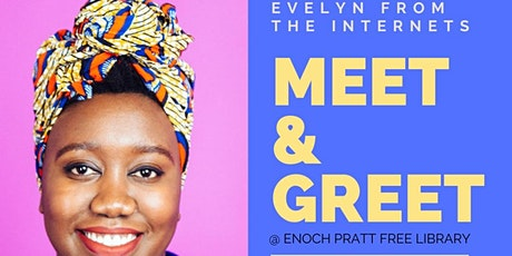 Evelyn from the Internets Meet & Greet tickets