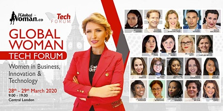 GLOBAL WOMAN TECH FORUM - MARCH 28-29TH 2020 tickets