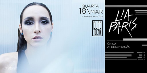 LIA PARIS com show Multiverso no Bar Obelisco - única apresentação