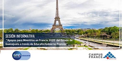 Sesión Informativa Convocatoria Campus France EDUCAFIN Maestrías en Francia