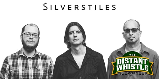 Silverstiles at The Distant Whistle Brewhouse