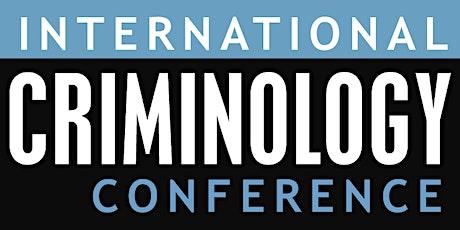 2020 International Criminology Conference tickets