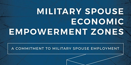 Military Spouse Economic Empowerment Zone Working Group (MSEEZ) tickets