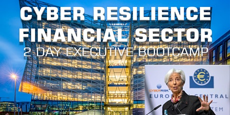 Cyber Resilience for the Financial Sector - 2 Day Executive Bootcamp tickets