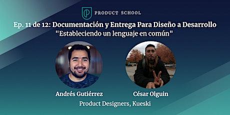Ep. 11 de 12: Documentación y Entrega Para Diseño a Desarrollo  boletos
