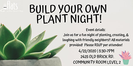 Build Your Own Plant Night! The Flats at West Broad Village tickets