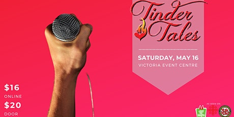 Tinder Tales at The Victoria Event Centre tickets