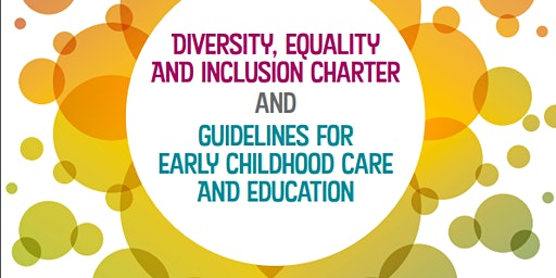 Diversity Equality &  Inclusion Charter  - Early Childhood Care & Education