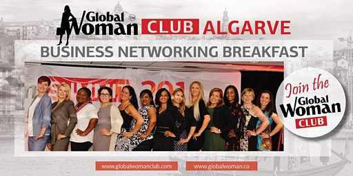 GLOBAL WOMAN CLUB ALGARVE: BUSINESS NETWORKING BREAKFAST - MAY
