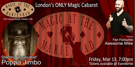 Magic at the Marienbad Friday the 13th show with Poppa Jimbo & Awesome Mike tickets