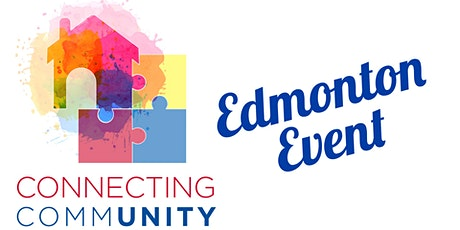EDMONTON Connecting CommUNITY Event - Housing & Independent Living tickets