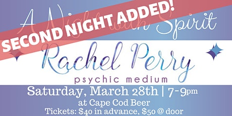 2nd Night Added! A Night with Spirit: Psychic Medium Rachel Perry tickets