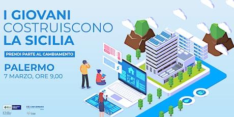 I Giovani Costruiscono la Sicilia - Palermo biglietti