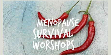 Menopause Survival Workshop - Menopause And Nutrition tickets