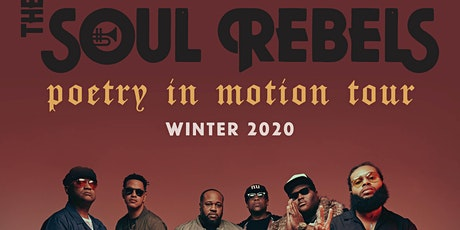 The Soul Rebels - Poetry In Motion Tour tickets