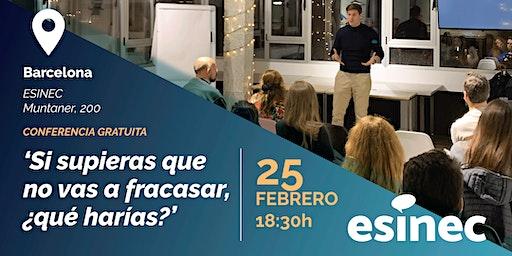 Si supieras que no vas a fracasar,¿qué harías? Conferencia GRATIS Barcelona