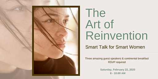 The Art of Reinvention — Smart Talk For Smart Women