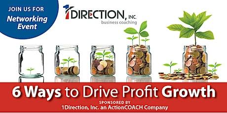 6 Ways to Drive Profit Growth tickets