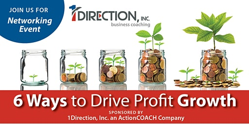 6 Ways to Drive Profit Growth