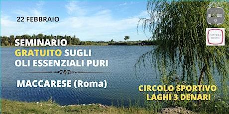 MACCARESE (ROMA) - Seminario Gratuito sugli Oli Essenziali biglietti
