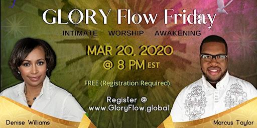 Glory Flow Friday