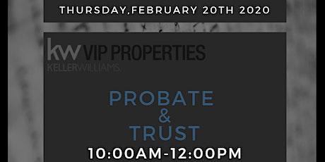 Probate & Trust tickets