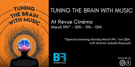 Tuning the Brain with Music - Toronto screenings, March 9th -15 th, 2020 tickets
