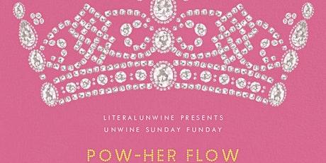 Unwine Sunday Funday:  Pow-Her Flow tickets