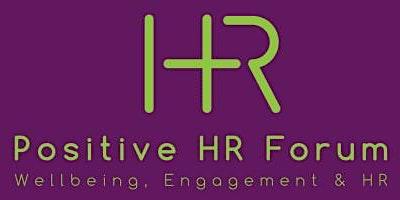Positive HR Forum April Meeting