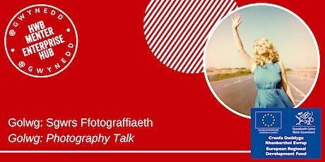 Golwg - Sgwrs Ffotograffiaeth / Photography Talk tickets