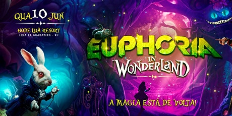 Excursão Euphoria in Wonderland ingressos