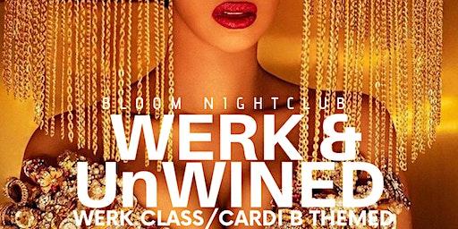 WERK & UnWINEd: CARDI B
