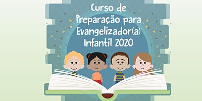 Curso de Preparação Para Evangelizador(a) Infantil 2020