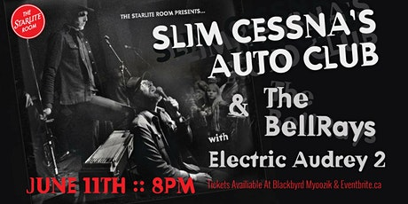 Slim Cessna's Auto Club & The BellRays w/ Electric Audrey 2 tickets