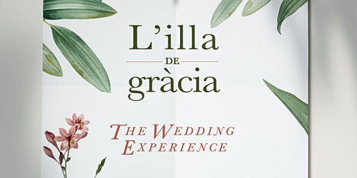 Illa de Gràcia THE WEDDING EXPERIENCE