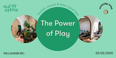 Out Of Office:  The Power Of Play tickets