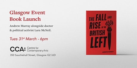 GLASGOW  Launch - The Fall And Rise Of The British Left tickets