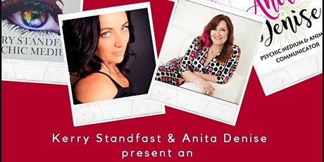 Evening Of Mediumship with Kerry Standfast and Anita Denise tickets
