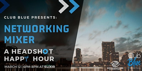 Networking Mixer: A Headshot Happy Hour tickets