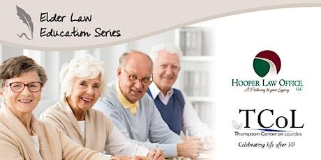 Elder Law Education Series: Thompson Center on Lourdes tickets