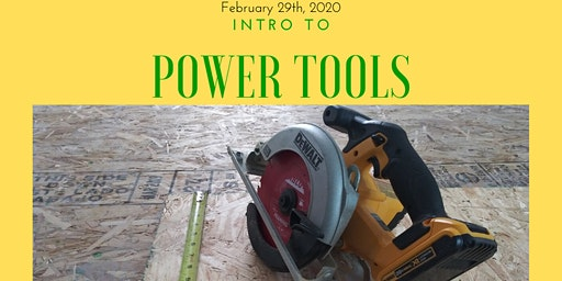 Intro To Power Tools Workshop